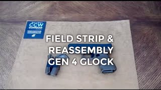 Field Strip & Assembly Guide: Gen 4 Glock Concealed Carry Handgun | CCW Guardian