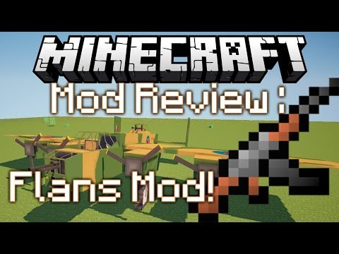 Minecraft Mod Review: Flans Mod 1.7.2 [Armas.Vehiculos.Aviones] +Descarga