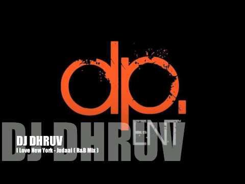 I Love New york - Judaai R&B Mix - DJ Dhruv ft Falak shabir