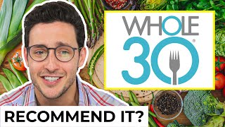 Honest Whole30 Diet Review | Doctor Mike On Diets | Wednesday Checkup