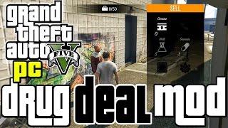 GTA 5 PC Mods: DRUG DEALING MOD! Trafficking Drugs In GTA V