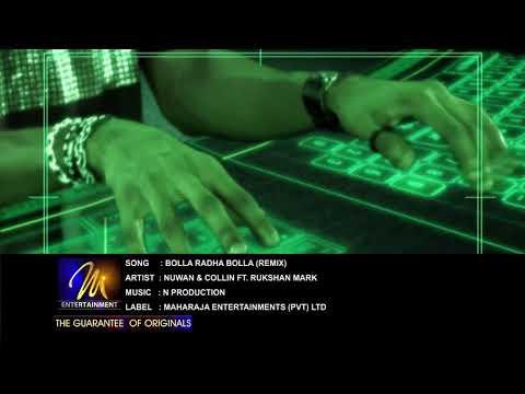 Bolla Radha Bolla (Remix) - Nuwan & Collin Ft. Rukshan Mark