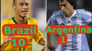Brazil VS Argentina ✥ Brazil 10 - 1 Argentina ✥Brazil win by 10 goal