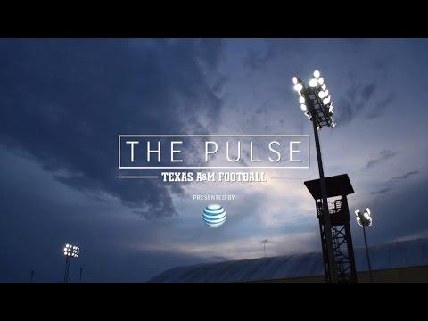 The Pulse: Texas A&M Football   Episode 1