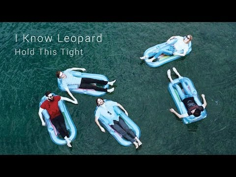 I Know Leopard - Hold This Tight