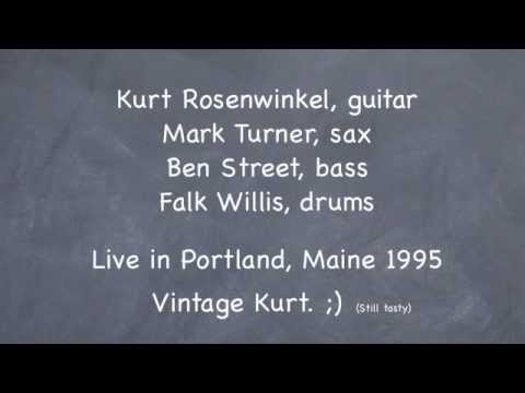 *Kurt Rosenwinkel* Quartet: The Enemies of Energy LIVE Mark Turner, sax, Ben Street, b, Falk Willis