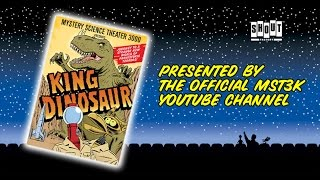 MST3K: King Dinosaur (FULL MOVIE) - with Annotations