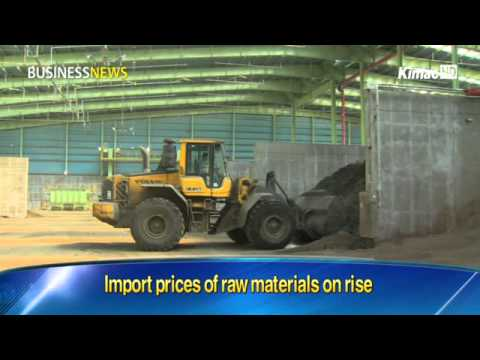 Import prices of raw materials on rise