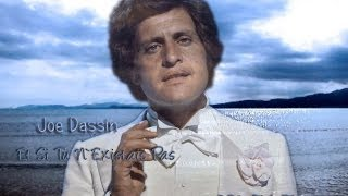 Joe Dassin Et Si Tu N 39 Existais Pas With English
