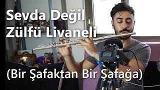 Sevda Değil (Bir Şafaktan Bir Şafağa) - Zülfü Livaneli | Yan Flüt Solo - Mustafa Tuna