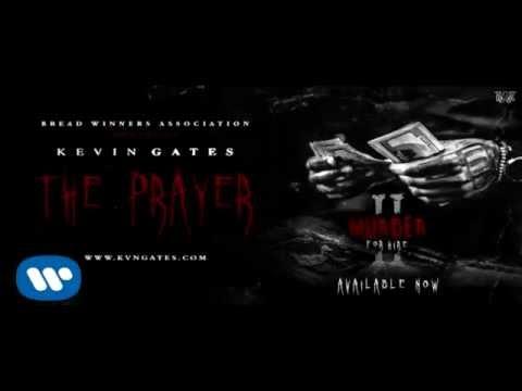 download lagu Kevin Gates - The Prayer gratis