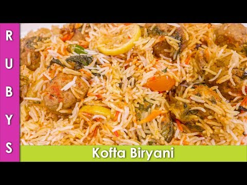 Kofta Biryani Koftey ki Biryani ki Recipe in Urdu Hindi  - RKK