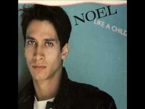 Noel - Like a child