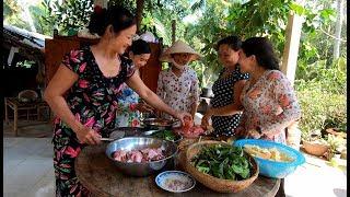 Mùng Bốn Tết nhà quê - Hương vị đồng quê - Bến Tre - Miền Tây