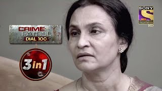 Crime Patrol Dial 100 | Episodes 86 To 88 | 3 In 1 Webisodes