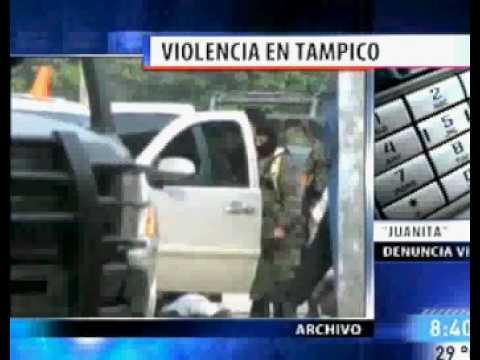 Narcos Violencia Balaceras Tampico zetas cartel del golfo