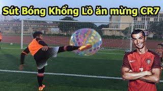 Thử Thách Bóng đá sút bóng khổng lồ và ăn mừng như Quang Hải , Ronaldo hạ De Gea World Cup 2018