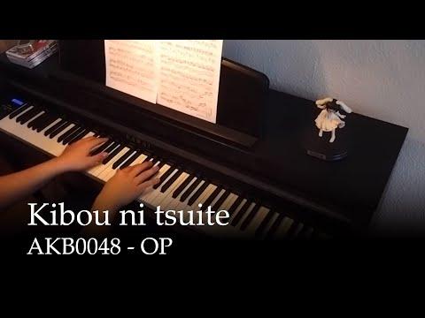 Kibou ni Tsuite - AKB0048 OP [piano]