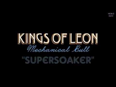 Kings Of Leon - Supersoaker |SUB (Inglés - Español)