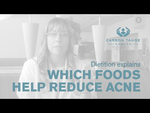 Which Foods Can Help Reduce Acne? -- Carson Tahoe
