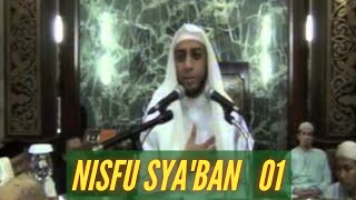 Syekhalijaber  Nisfu Sya`ban  Part 01