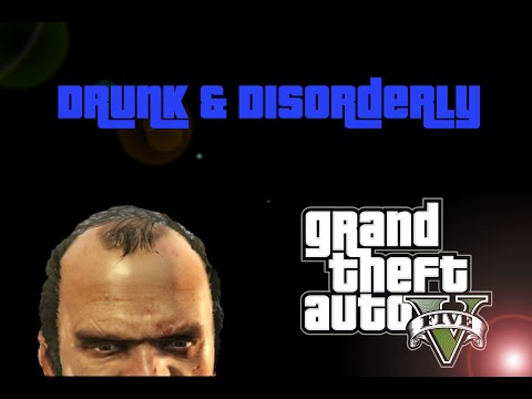Drunk and Disorderly: Drunken GTA 5 mission - Trash(ed) Talk