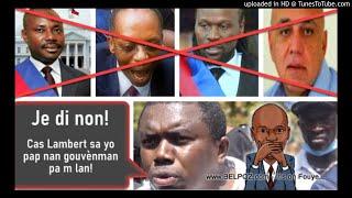 AUDIO: Gabriel Fortune di nèg opposition yo ap fe gouvenman yo san Moise Jn Charles, Aristide Kato, Boulos