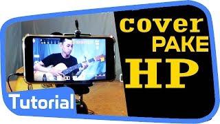(7.16 MB) CARA COVER LAGU PAKE HP BIAR JERNIH PAKE MIC EXTERNAL ~ Laiqul Fakhri Tutorial Mp3