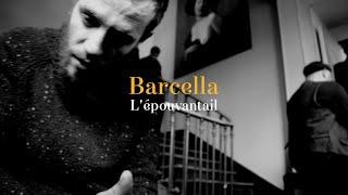 Video ✪ BARCELLA - L'ÉPOUVANTAIL ✪