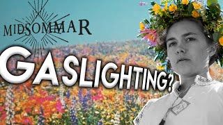 Psychology of MIDSOMMAR: What is Gaslighting?