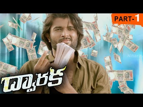 Dwaraka Full Movie Part 1 - 2018 Telugu Full Movies - Vijay Devarakonda, Pooja Jhaveri