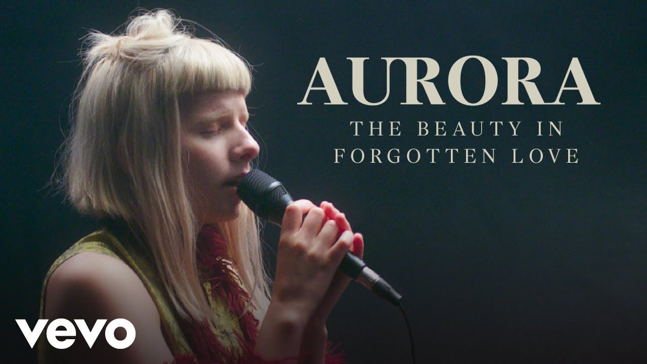 AURORA - Forgotten Love