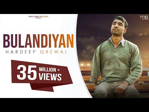 Bulandiyan - Hardeep Grewal (Full Song) Latest Punjabi Songs 2018 | Vehli Janta Records thumbnail