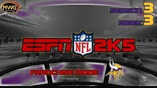 MWG -- ESPN NFL 2K5 -- Vikings Franchise Mode, S3 W3