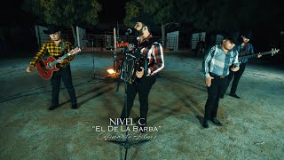 Nivel C - El De La Barba (Video Musical)