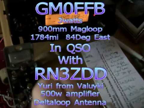 MAGLOOP & 3W o/p CW GM0FFB works RN3ZDD Yuri Valuyki Russia
