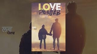 Love Punjab (HD) | Full Movie | Amrinder Gill | Sargun Mehta | Latest Punjabi Movies 2016
