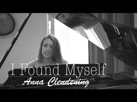 anna clendening - I Found Myself