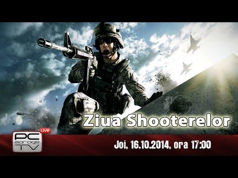 LIVE Gameplay - Ziua Shooterelor