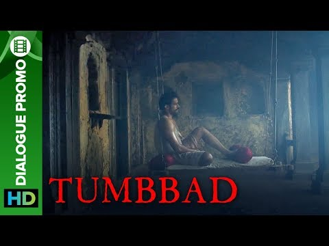 The Only Quality Vinayak Possesses - Greed | Tumbbad Movie 2018 | Dialogue Promo | Sohum Shah