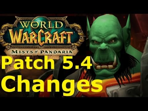 WoW MOP: Patch 5.4 - World Changes