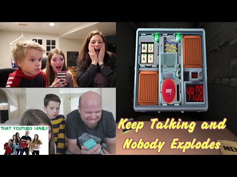 Family Plays Keep Talking and Nobody Explodes  That YouTub3 Family
