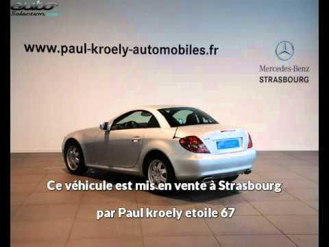Mercedes slk occasion visible à Strasbourg présentée par Paul kroely etoile 67