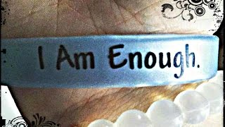 Bullying Prevention: I Am Enough