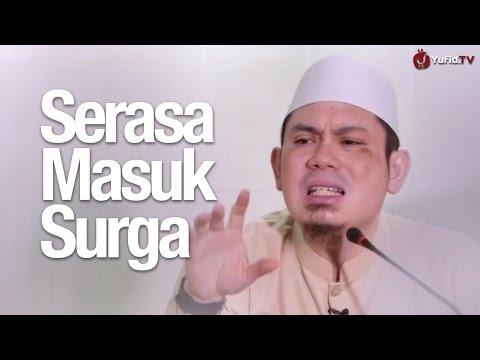 Kultum Subuh: Serasa Masuk Surga - Ustadz Ahmad Zainuddin, Lc.