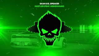 Download Lagu Skan & El Speaker - Hustler (feat. Highdiwaan) [Bass Boosted] Gratis STAFABAND