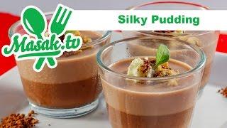 Chocolate Silky Puding with Savira Pradiati