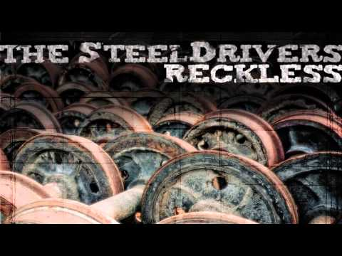 Steeldrivers - Can You Run