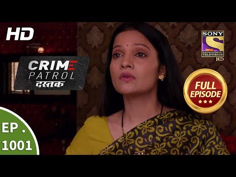 Crime Patrol Dastak - Ep 1001 - Full Episode - 20th March, 2019 thumbnail