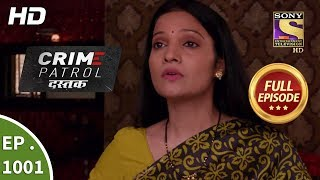 Crime Patrol Dastak - Ep 1001 - Full Episode - 20th March, 2019